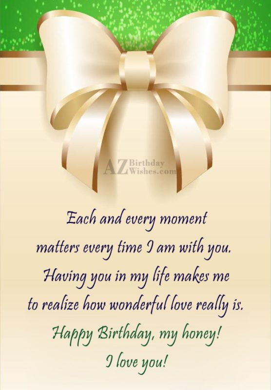 Each and every moment matters every time… - AZBirthdayWishes.com