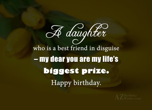 A daughter who is a best friend… - AZBirthdayWishes.com