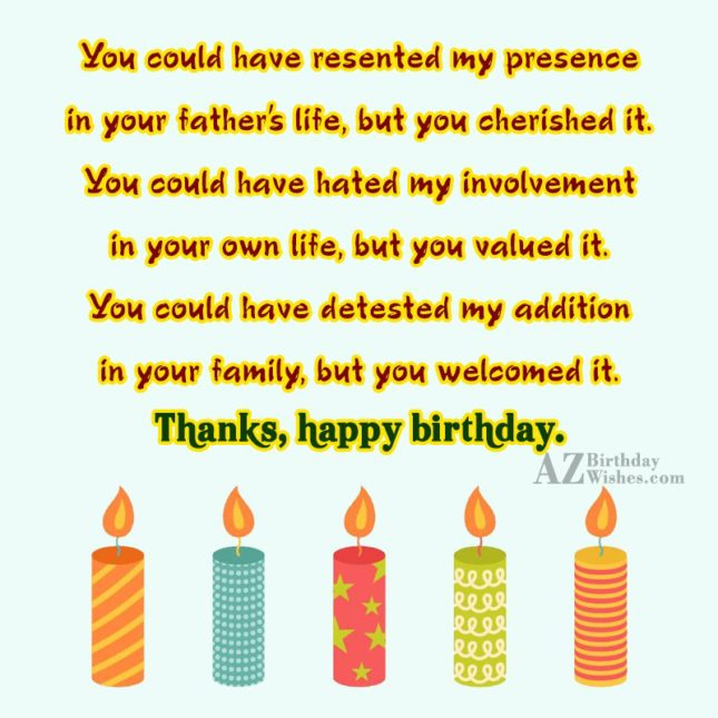 You could have resented my presence in… - AZBirthdayWishes.com