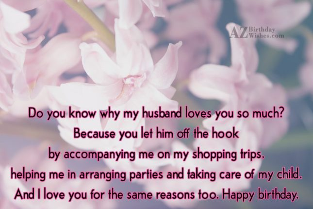 Do you know why my husband loves… - AZBirthdayWishes.com