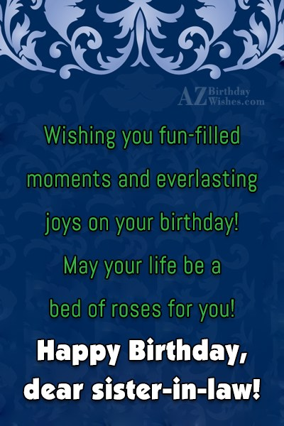 Wishing you fun-filled moments and everlasting joys… - AZBirthdayWishes.com