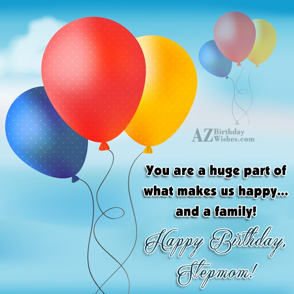 You are a huge part of what… - AZBirthdayWishes.com