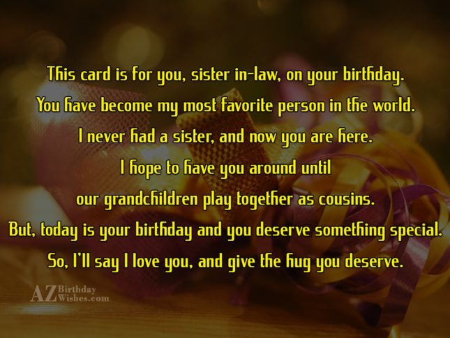 This card is for you, sister in-law,… - AZBirthdayWishes.com