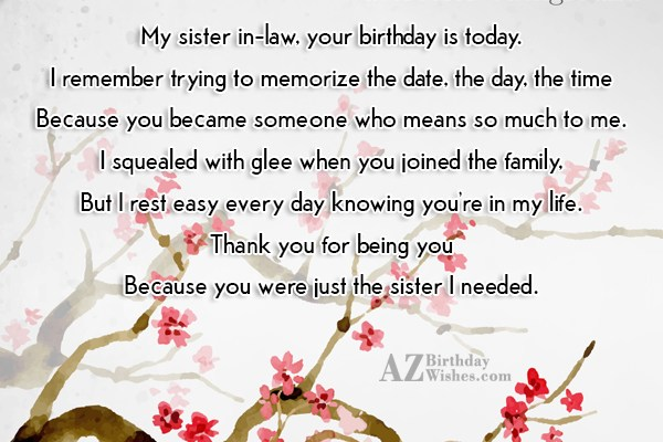 My sister in-law, your birthday is today.I… - AZBirthdayWishes.com