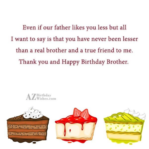 Even if our father likes you less… - AZBirthdayWishes.com