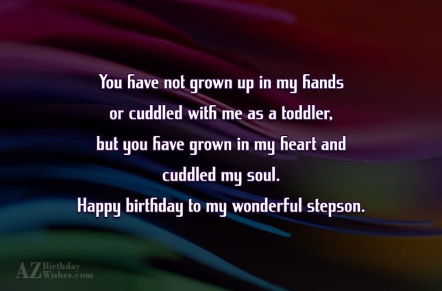 You have not grown up in my… - AZBirthdayWishes.com