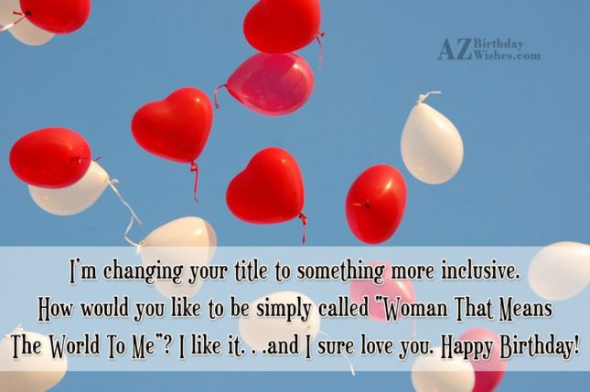 I'm changing your title to something more… - AZBirthdayWishes.com