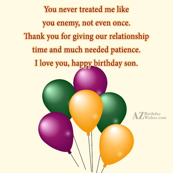 You never treated me like you enemy,… - AZBirthdayWishes.com
