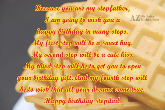 Because you are my stepfather, I am… - AZBirthdayWishes.com