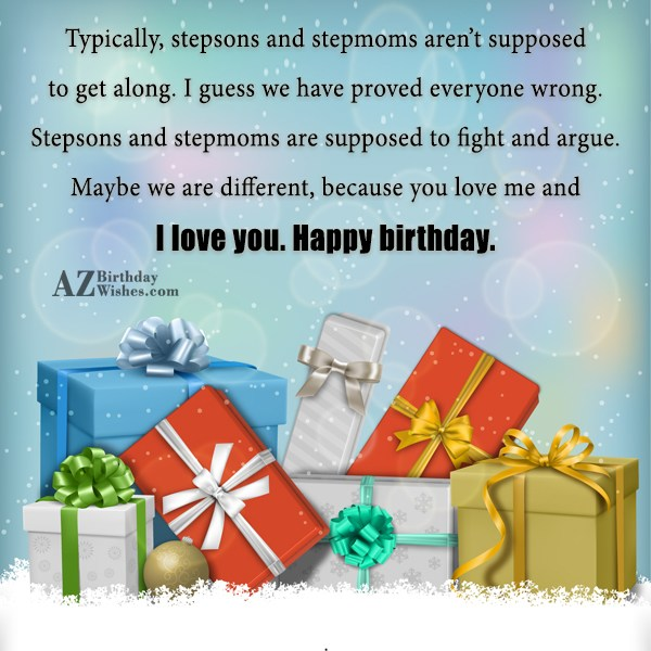 Typically, stepsons and stepmoms aren't supposed to… - AZBirthdayWishes.com