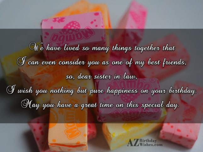 We have lived so many things together… - AZBirthdayWishes.com