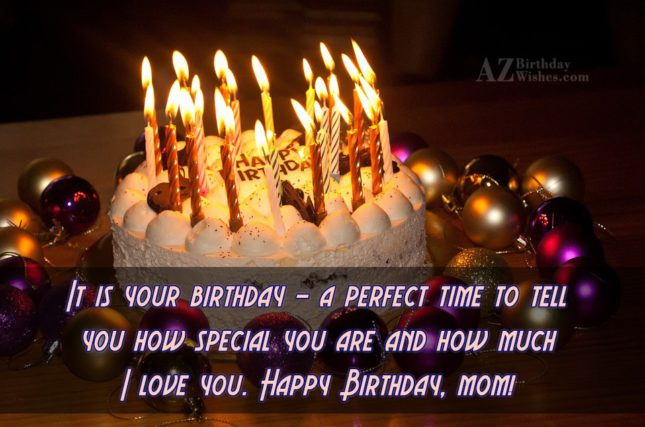 It is your birthday – a perfect… - AZBirthdayWishes.com