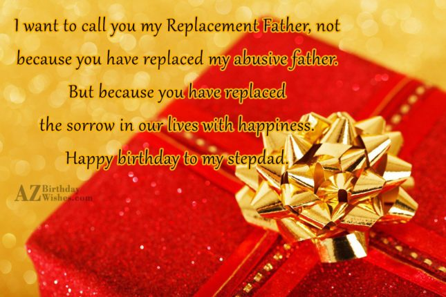 I want to call you my Replacement… - AZBirthdayWishes.com