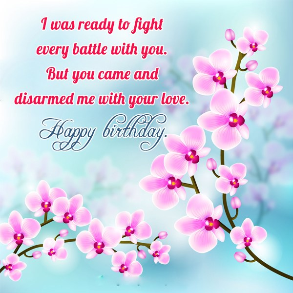 I was ready to fight every battle… - AZBirthdayWishes.com
