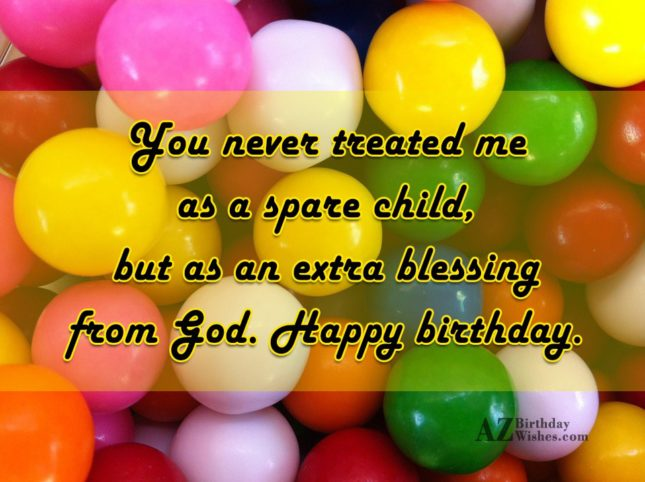You never treated me as a spare… - AZBirthdayWishes.com