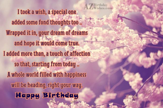 I took a wish, a special oneadded… - AZBirthdayWishes.com