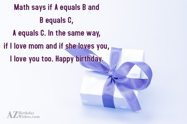 Math says if A equals B and… - AZBirthdayWishes.com