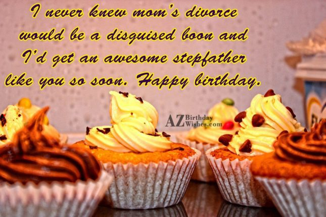 I never knew mom's divorce would be… - AZBirthdayWishes.com