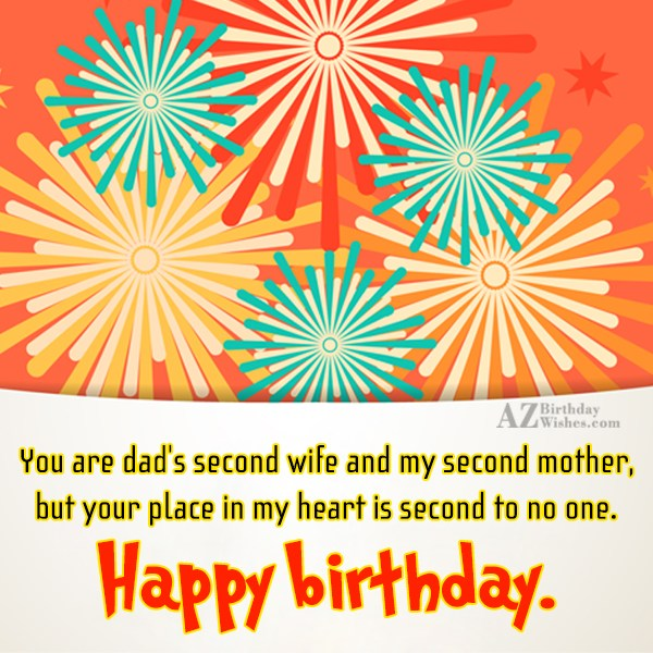 You are dad's second wife and my… - AZBirthdayWishes.com