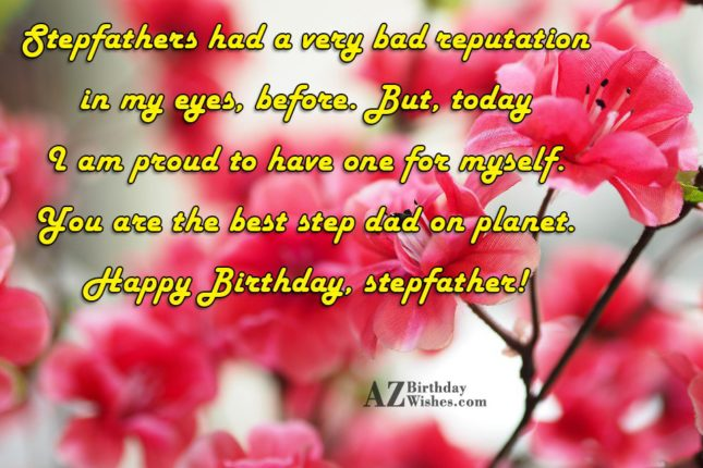 Stepfathers had a very bad reputation in… - AZBirthdayWishes.com