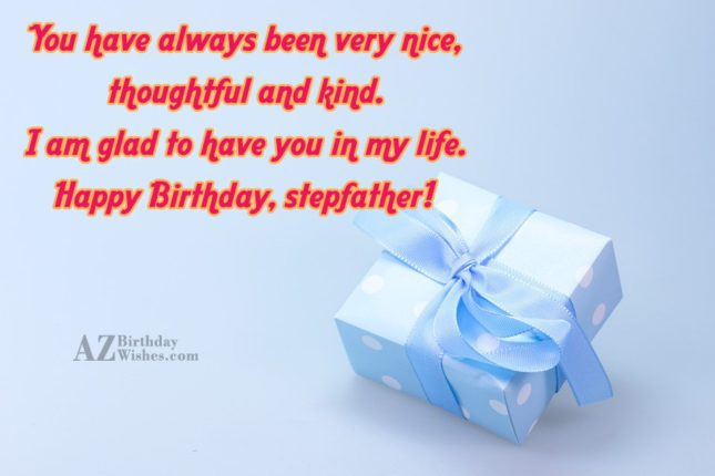 You have always been very nice, thoughtful… - AZBirthdayWishes.com