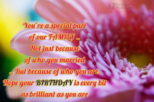 You're a special partof our FAMILY ..Not… - AZBirthdayWishes.com