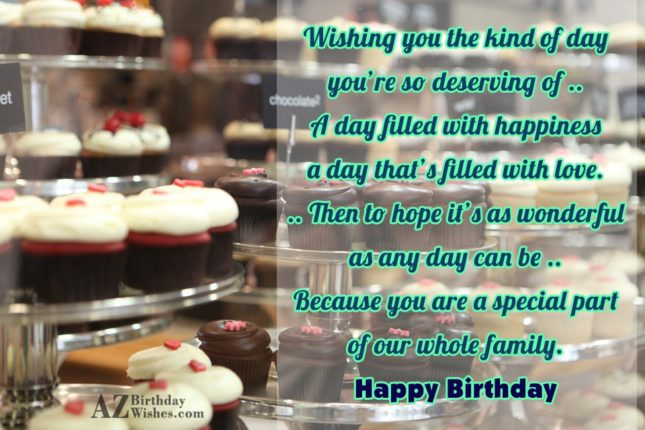 Wishing you the kind of dayyou're so… - AZBirthdayWishes.com