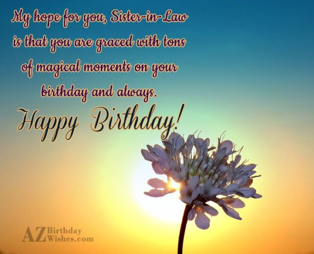 Thank you dear Sister-in-law,for giving me so… - AZBirthdayWishes.com