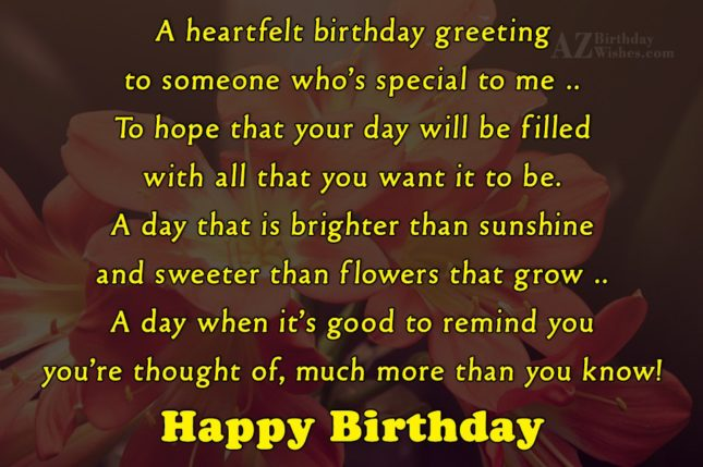 A heartfelt birthday greetingto someone who's special… - AZBirthdayWishes.com