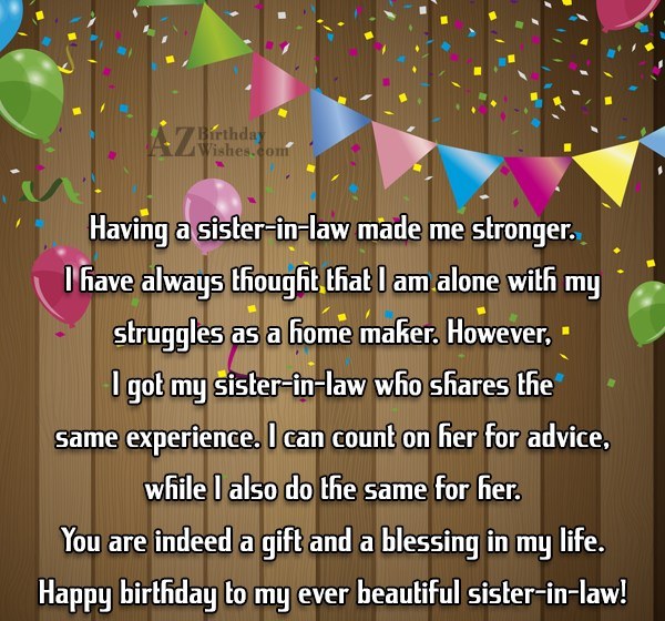 Having a sister-in-law made me stronger. I… - AZBirthdayWishes.com