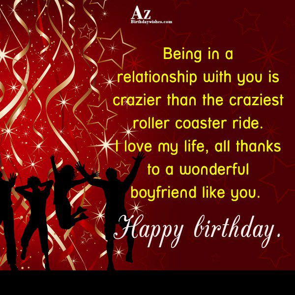 Being in a relationship with you is crazier… - AZBirthdayWishes.com