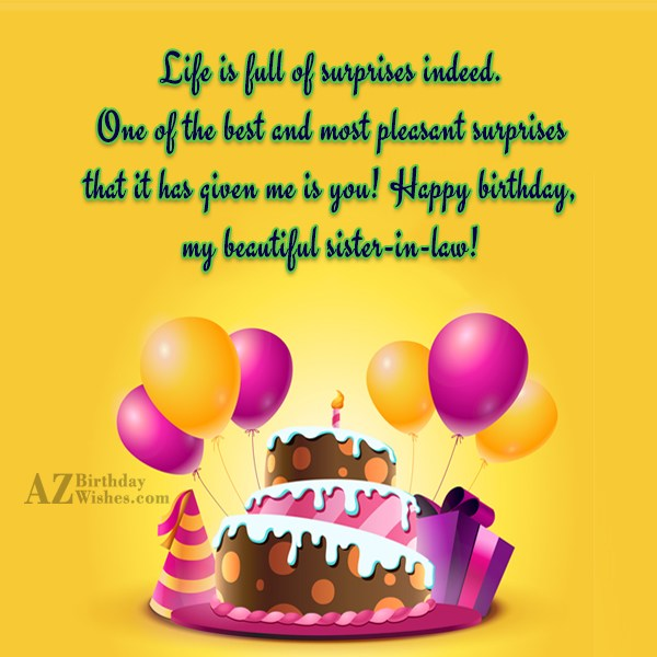 Life is full of surprises indeed. One… - AZBirthdayWishes.com