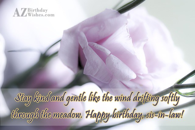 Stay kind and gentle like the wind… - AZBirthdayWishes.com