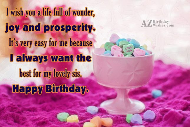 I wish you a life full of… - AZBirthdayWishes.com