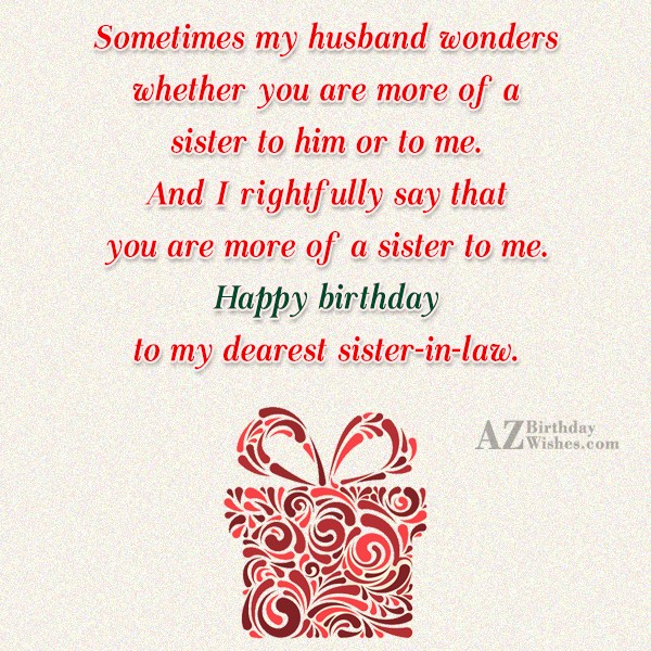 Sometimes my husband wonders whether you are… - AZBirthdayWishes.com