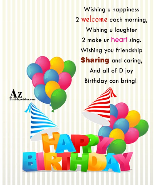 Wishing u happiness welcome each morning Wishing u laughter… - AZBirthdayWishes.com