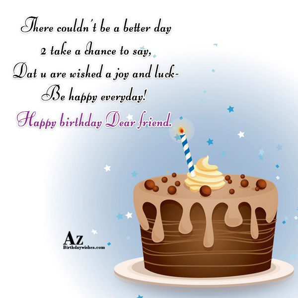 There couldn t be a better day take a… - AZBirthdayWishes.com