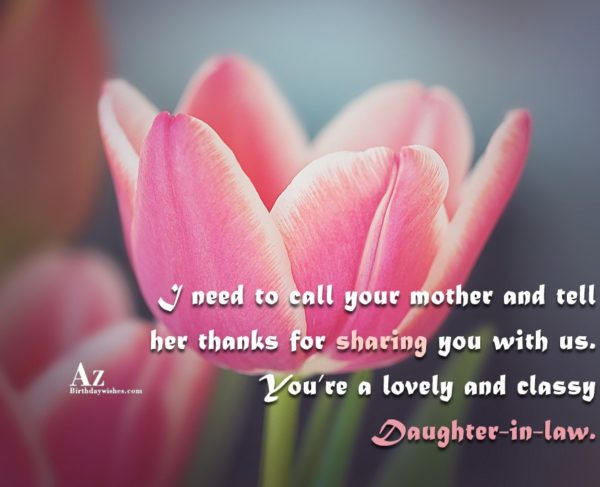 I need to call your mother and tell her… - AZBirthdayWishes.com