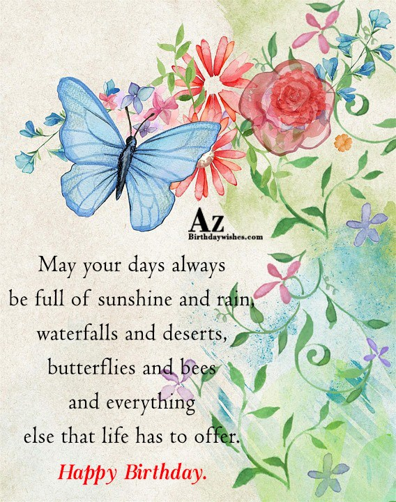 May your days always be full of sunshine and… - AZBirthdayWishes.com