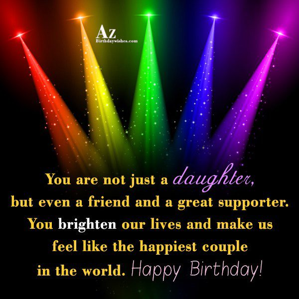You are not just a daughter but even a… - AZBirthdayWishes.com