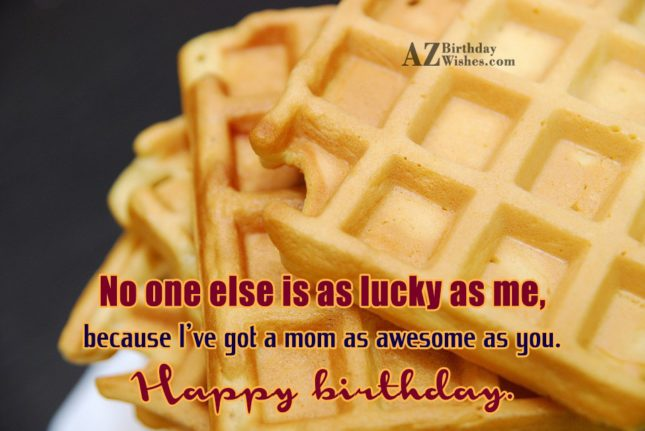 No one else is as lucky as… - AZBirthdayWishes.com