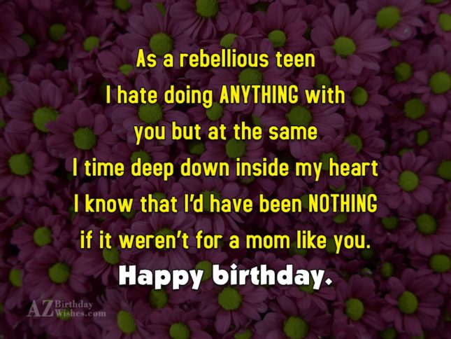 As a rebellious teen I hate doing… - AZBirthdayWishes.com