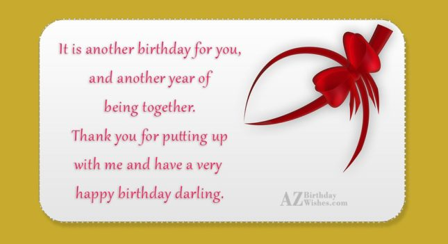 It is another birthday for you, and… - AZBirthdayWishes.com