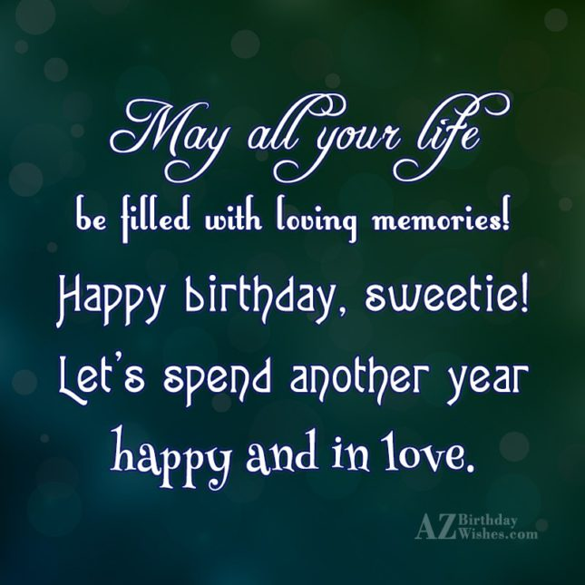 May all your life be filled with… - AZBirthdayWishes.com