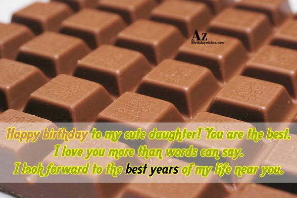 Happy birthday to my cute daughter You are the… - AZBirthdayWishes.com