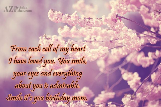 From each cell of my heart I… - AZBirthdayWishes.com
