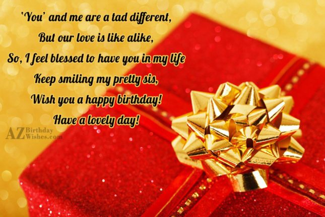 'You' and me are a tad different,But… - AZBirthdayWishes.com