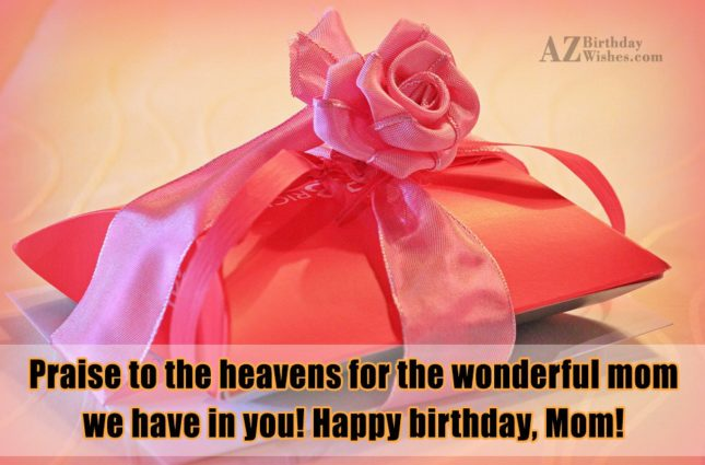 Praise to the heavens for the wonderful… - AZBirthdayWishes.com