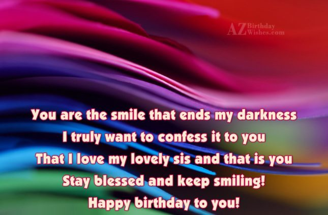 You are the smile that ends my… - AZBirthdayWishes.com