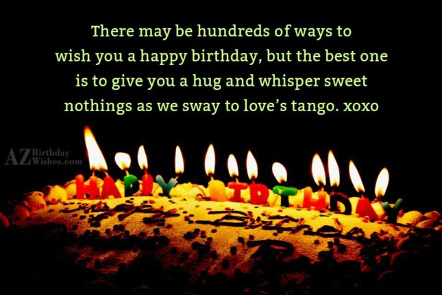 There may be hundreds of ways to… - AZBirthdayWishes.com